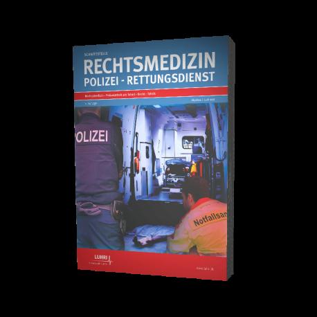 Schnittstelle Rechtsmedizin - Polizei - Rettungsdienst